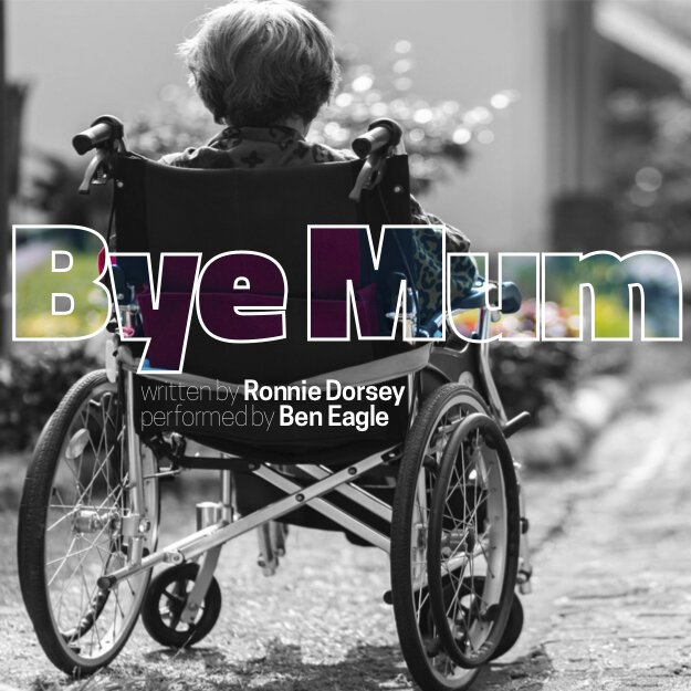 Promotional picture for Bye Mum