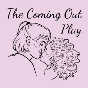 Promotional picture for The Coming Out Play